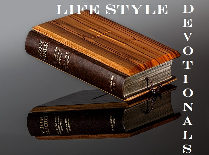 Life Style Inspirational  Devotionals