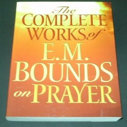 E.M. Bounds Complete Works