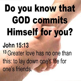 God commits to You