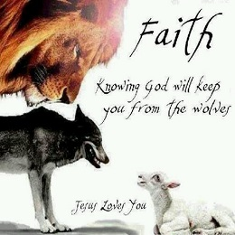 Faith - Knowing God will keep you from the Wolves