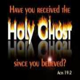 Have you receive the Holy Ghost