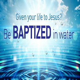 Be Water Baptized